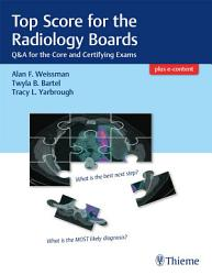 Top Score For The Radiology Boards Book PDF