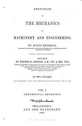 Principles of the Mechanics of Machinery and Engineering: Theoretical mechanics.-v. 2. Applied mechanics