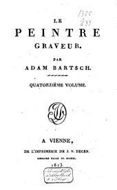 Le peintre graveur: Volume14