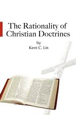 The Rationality of Christian Doctrines