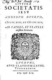 Litterae Societatis Jesu: ... ad patres et fratres eiusdem societatis, Volume 29