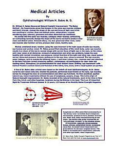 Medical Articles by Ophthalmologist William H. Bates