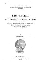 Physiological and Medical Observations Among the Indians of Southwestern United States and Northern Mexico: Issue 34