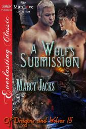 A Wolf's Submission [Of Dragons and Wolves 15]