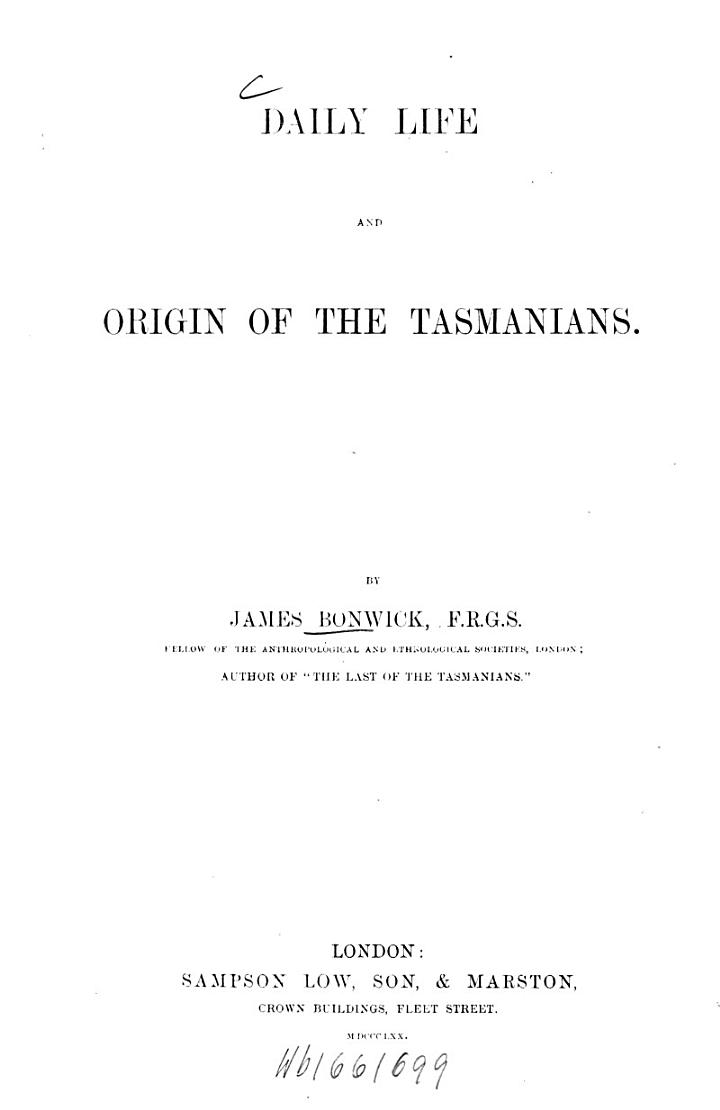 Daily Life and Origin of the Tasmanians