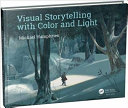 Visual Storytelling with Color and Light