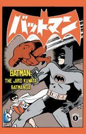 Batman: The Jiro Kuwata Batmanga (2014-) #9