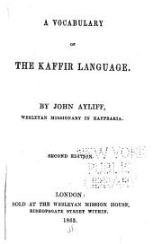 A Vocabulary of the Kaffir Language