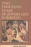 Two Thousand Years of Jewish Life in Morocco PDF