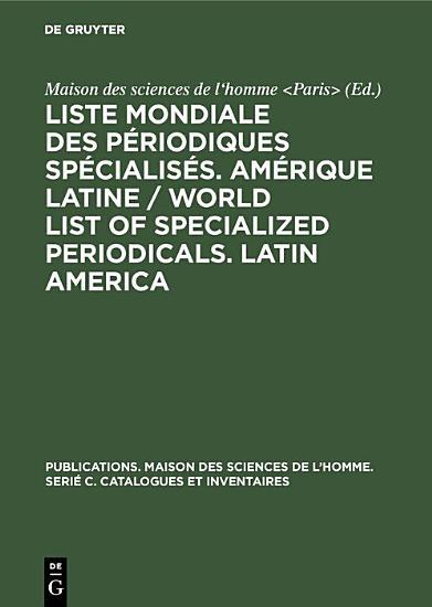 Liste mondiale des p  riodiques sp  cialis  s  Am  rique latine   World list of specialized periodicals  Latin America PDF