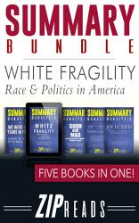 Summary Bundle White Fragility Race Politics In America Book PDF