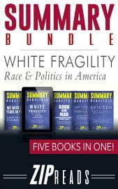 SUMMARY BUNDLE   White Fragility   Race   Politics In America