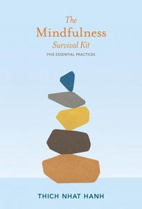 The Mindfulness Survival Kit Book