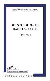 Des sociologues dans la soute: (1963-1998)