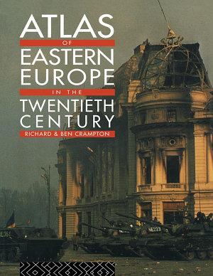 Atlas of Eastern Europe in the Twentieth Century