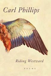 Riding Westward: Poems