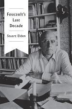 Foucault's Last Decade