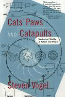 Cats  Paws and Catapults  Mechanical Worlds of Nature and People PDF