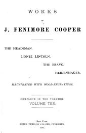 The headsman. Lionel Lincoln. The bravo. Heidenmauer