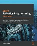 Learn Robotics Programming   Second Edition PDF