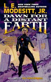 Dawn for a Distant Earth: The Forever Hero