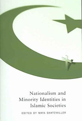 Nationalism and Minority Identities in Islamic Societies PDF