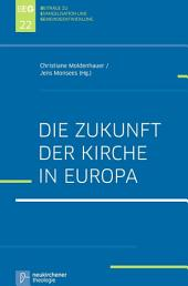 Die Zukunft der Kirche in Europa
