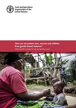 Protection from gender based violence in food and nutrition security interventions PDF