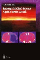 Strategic Medical Science Against Brain Attack