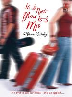 It s Not You It s Me  Mills   Boon Silhouette  PDF