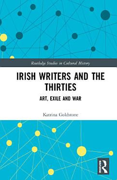 Irish Writers and the Thirties PDF