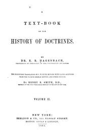 A Text-book of the History of Doctrines: Volume 2