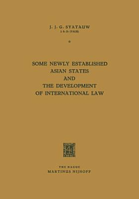 Some Newly Established Asian States and the Development of International Law PDF