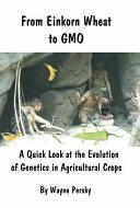 From Einkorn Wheat to Gmo PDF