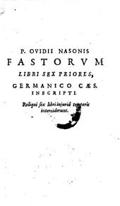 Fastorum libri sex priores, germanico caes. inscripti: Volumes 1-2