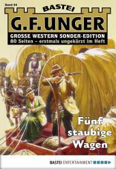 G. F. Unger Sonder-Edition - Folge 094: Fünf staubige Wagen