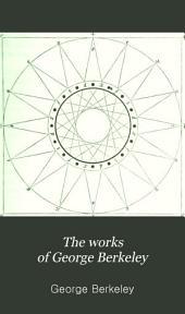 The Works of George Berkeley: Volume 3