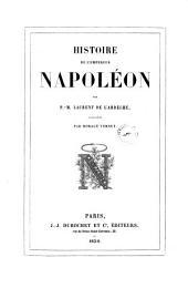 Histoire de l'empereur Napoléon par P.-M. Laurent de l'Ardèche
