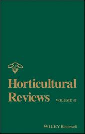 Horticultural Reviews: Volume 41