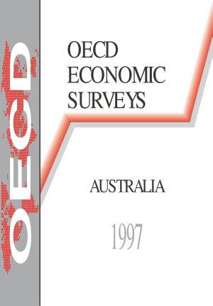 OECD Economic Surveys  Australia 1997 PDF