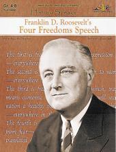 Franklin D. Roosevelt's Four Freedoms Speech: History Speaks . . .