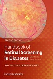Handbook of Retinal Screening in Diabetes: Diagnosis and Management, Edition 2