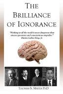 The Brilliance of Ignorance Book