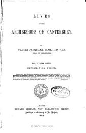 Lives of the Archbishops of Canterbury ...