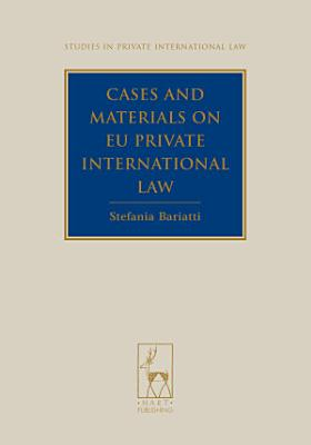 Cases and Materials on EU Private International Law PDF