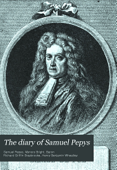 The diary of Samuel Pepys: Volume 7, Part 1
