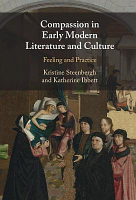 Compassion in Early Modern Literature and Culture