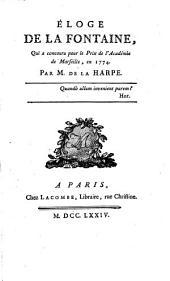 Éloge de LaFontaine: qui a concouru pour le prix de l'Académie de Marseille, en 1774