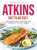 HEALTHIEST ATKINS DIET PLAN 2021