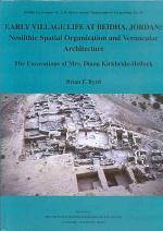 Early Village Life at Beidha, Jordan : Neolithic Spatial Organization and Vernacular Architecture